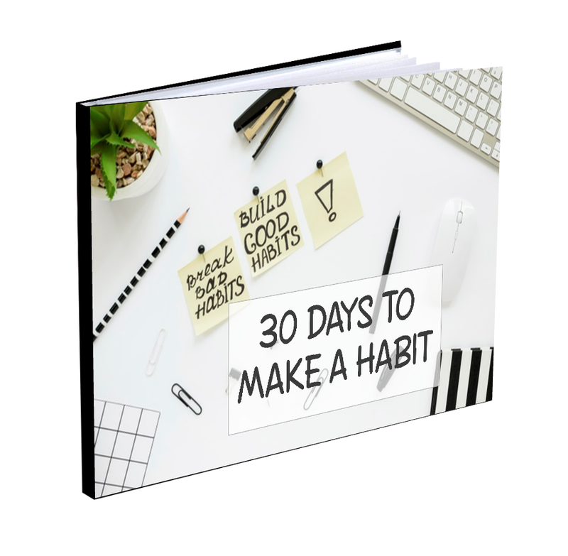 30 Days To Make A habit